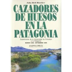 CAZADORES DE HUESOS EN LA PATAGONIA