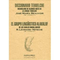 DICCIONARIO TEHUELCHE / GRUPO LINGUISTICO ALAKALUF (2 books)