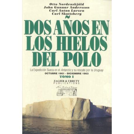 DOS ANOS EN LOS HIELOS DEL POLO - VOL. I / II