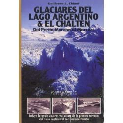 GLACIARES DEL LAGO ARGENTINO & EL CHALTEN