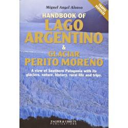HANDBUCH LAGO ARGENTINO & PERITO MORENO GLETSCHER