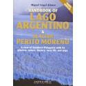 HANDBOOK OF LAGO ARGENTINO & GLACIAR PERITO MORENO