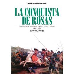 LA CONQUISTA DE ROSAS