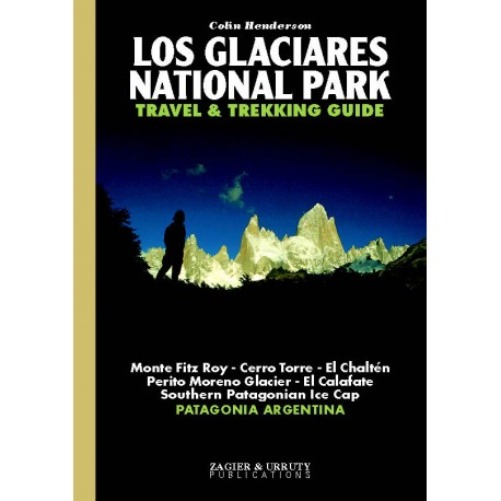 LOS GLACIARES NATIONAL PARK TREKKING GUIDE