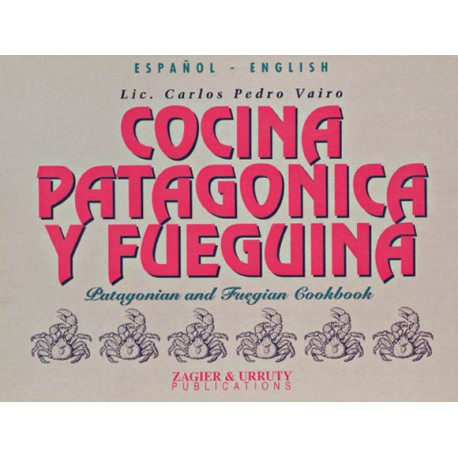 PATAGONIAN & FUEGIAN COOKBOOK Pocket Ed.