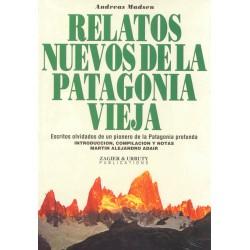 RELATOS NUEVOS DE LA PATAGONIA VIEJA