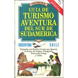 PRIMERA GUIA DE TURISMO AVENTURA DEL SUR DE SUDAMERICA