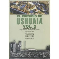 EL PRESIDIO DE USHUAIA VOL. 2