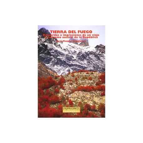 TIERRA DEL FUEGO, UN VIAJE AL SUR DE LA REPUBLICA