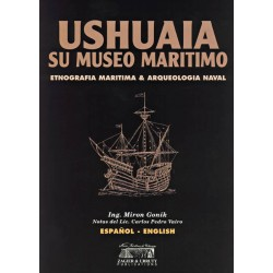 USHUAIA MARITIME MUSEUM