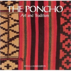 THE PONCHO, ART AND TRADITION