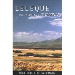 LELEQUE, UNA ESTANCIA EN PATAGONIA
