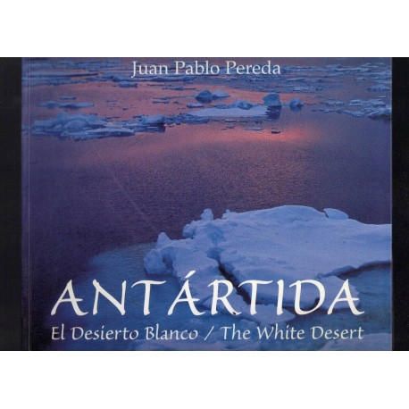 ANTARTIDA, THE WHITE DESERT