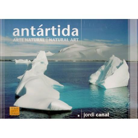 ANTARTIDA ARTE NATURAL / NATURAL ART